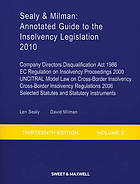Annotated guide to the insolvency legislation : Insolvency Act 1986 and 2000, Insolvency Rules 1986 with 2010 Amendments, Enterprise Act 2002