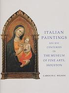 Italian paintings XIV-XVI centuries in the Museum of Fine Arts, Houston