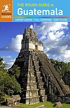 The rough guide to Guatemala.