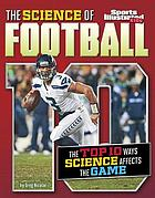 The science of football : the top ten ways science affects the game