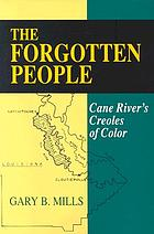 The forgotten people : Cane River's Creoles of color