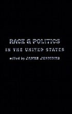 Race and politics : new challenges and responses for Black activism