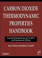 Carbon dioxide thermodynamic properties handbook : covering temperatures from -20° to 250° C and pressures up to 1000 bar