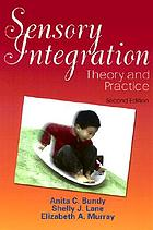 Sensory integration : theory and practice