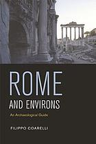 Rome and environs : an archaeological guide