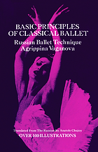 Basic principles of classical ballet : Russian ballet technique