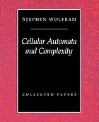 Cellular automata and complexity : collected papers