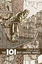 The 101 best graphic novels : a guide to this exciting new medium