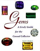 Gems : a lively guide for the casual collector