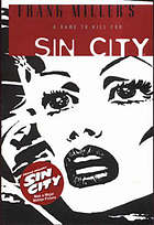 Frank Miller's Sin City. A dame to kill for