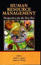 Human resource management : perspectives for the new era