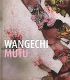 Wangechi Mutu : this you call civilization?