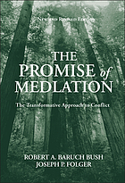 The promise of mediation : the transformative model for conflict resolution