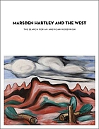 Marsden Hartley and the West : the search for an American modernism