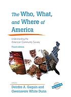 The who, what, and where of America : understanding the American Community Survey