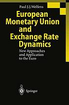 European Monetary Union and exchange rate dynamics : new approaches and application to the Euro