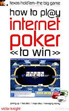 How to play internet poker to win