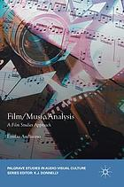 Film/music analysis : a film studies approach