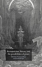 Romanticism, history, and the possibilities of genre : re-forming literature, 1789-1837