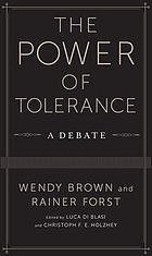 The Power of Tolerance : a Debate.