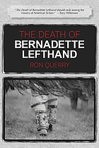The death of Bernadette Lefthand : a novel