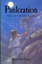 Pankration : the ultimate game