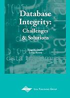Database integrity : challenges and solutions