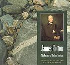 James Hutton : the founder of modern geology