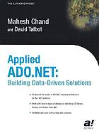 Applied ADO.NET : building data-driven solutions
