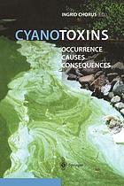 Cyanotoxins : occurrence, causes, consequences