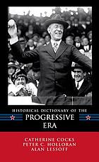 Historical dictionary of the Progressive Era