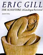 Eric Gill : the sculpture