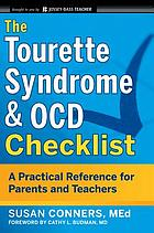The Tourette syndrome & OCD checklist : a practical reference for parents and teachers