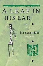 A leaf in his ear : collected poems