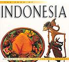The food of Indonesia : authentic recipes from the Spice Islands
