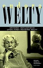 Eudora Welty : writers' reflections upon first reading Welty
