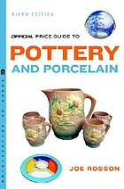The official price guide to pottery and porcelain