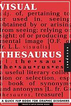 Visual thesaurus : a quick-flip brainstorming tool for graphic designers