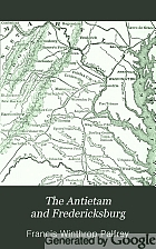 The Antietam and Fredericksburg,