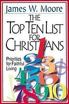 The top ten list for Christians : priorities for faithful living