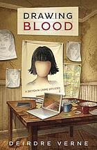 Drawing blood : a sketch in crime mystery