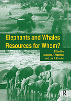 Elephants and whales : resources for whom?