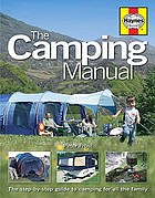 The camping manual : the step-by-step guide to camping for all the family