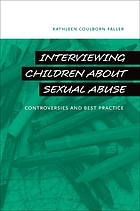 Interviewing Children about Sexual Abuse: Controversies and Best Practice cover image
