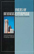 Forms of business enterprise : theory, structure and operation