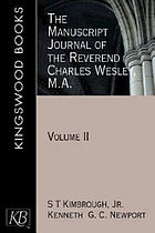 The manuscript journal of the Reverend Charles Wesley, M.A.
