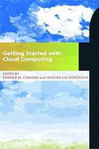 Getting started with cloud computing : a LITA guide
