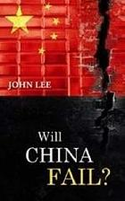 Will China fail? : the limits and contradictions of market socialism