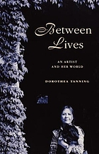 Between lives : an artist and her world