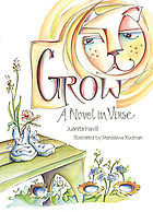 Grow : a novel in verse